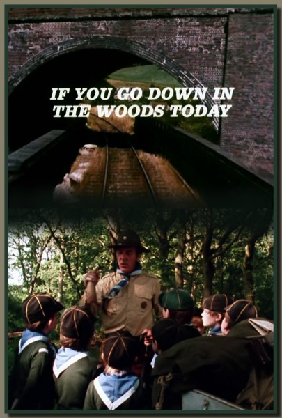 If You Go Down in the Woods Today