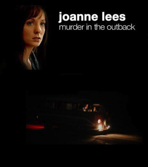 Joanne Lees - Murder In The Outback