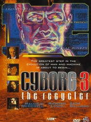 Cyborg 3 : The Recycler