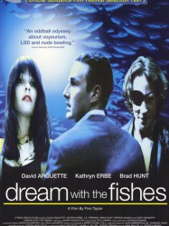 Dream with the Fishes
