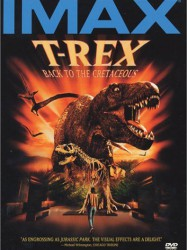 IMAX - T-Rex: Back to the Cretaceous