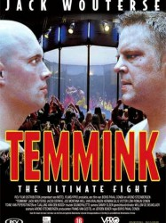 Temmink: The Ultimate Fight