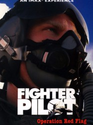 IMAX - Fighter Pilot, Operation Red Flag