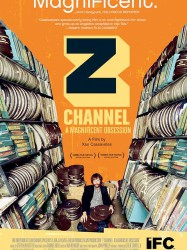Z Channel : A Magnificent Obsession