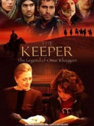 The Keeper - The Legend of Omar Khayyam