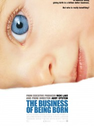The Business of Being Born