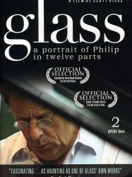 Glass, a portrait of Philip in Twelve Parts