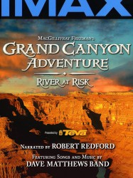 IMAX - Grand Canyon Fleuve en Péril