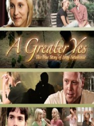 A Greater Yes: The Story of Amy Newhouse