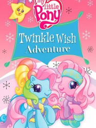My Little Pony : Twinkle Wish Adventure