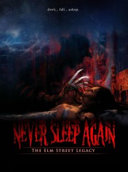 Never Sleep Again: The Elm Street Legacy