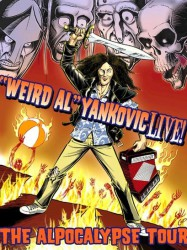 'Weird Al' Yankovic - Live! The Alpocalypse Tour