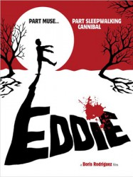 Eddie: The Sleepwalking Cannibal