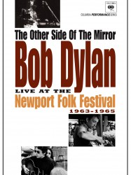 The Other Side of the Mirror: Bob Dylan Live at the Newport Folk Festival