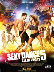 Sexy Dance 5, All in Vegas