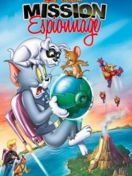 Tom et Jerry - Mission espionnage