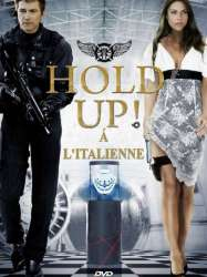 Hold-up à l'italienne