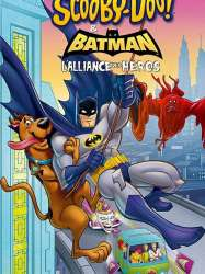 Scooby-Doo ! et Batman : L'Alliance des héros