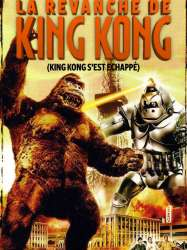 La Revanche de King Kong