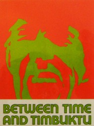Between Time and Timbuktu