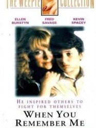 When You Remember Me