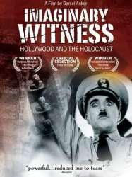 Imaginary Witness: Hollywood and the Holocaust