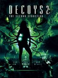 Decoys 2 : Alien Seduction