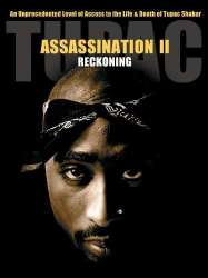 Tupac: Assassination