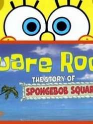 Square Roots: The Story of SpongeBob SquarePants