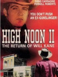 High Noon, Part II: The Return of Will Kane
