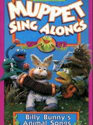 Muppet Sing Alongs: Billy Bunny's Animal Songs