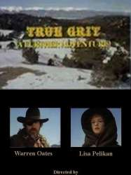 True Grit : A Further Adventure