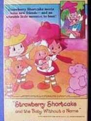 Strawberry Shortcake and the Baby Without a Name