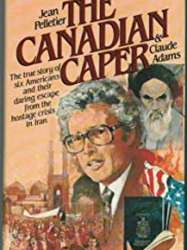 Escape From Iran: The Canadian Caper
