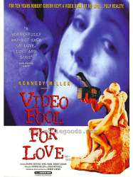 Video Fool for Love