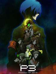 Persona 3 : The Movie #3 - Falling Down