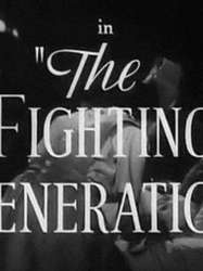 The Fighting Generation