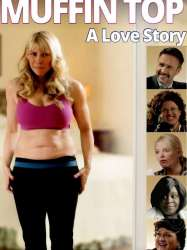 Muffin Top: A Love Story