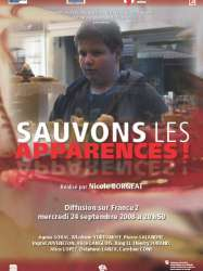 Sauvons les apparences !