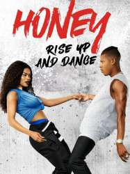 Honey 4, Rise Up and Dance