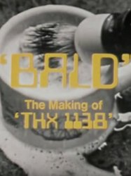 Bald: The Making of 'THX 1138'